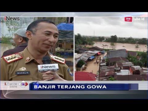 3 Tanggul di Kabupaten Gowa Jebol Sebabkan 5 Kecamatan Terdampak Banjir Bandang - iNews Sore 22/01