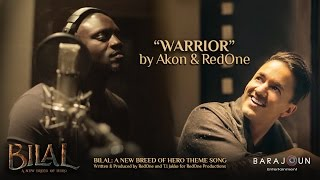 WARRIOR by Akon & RedOne   BILAL Theme Song   Feb 2, 2018 Release