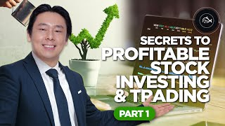 Secrets to Profitable Stock Investing & Trading Part 1 of 2