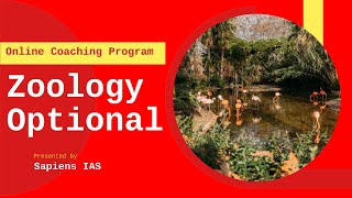 Zoology Optional Online Coaching for IAS, IFoS, PCS