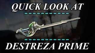 Warframe - Quick Look At: Destreza Prime (0 Forma)