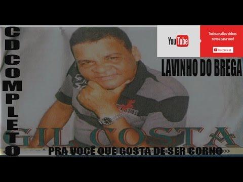 Cd Completo Gil Costa- o cantor brega de teixeira de freitas