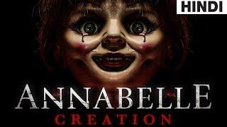 Annabelle Creation (2017) Full Horror Movie Explained in Hindi