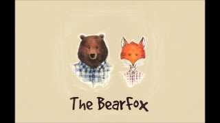 The BearFox   Holding You