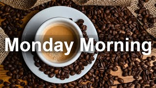 Monday Morning Jazz - Happy Jazz and Bossa Nova Music for Positive Mood