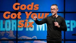 God's Got Your Six