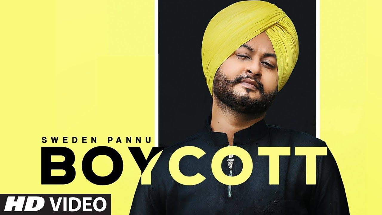 """Boycott lyrics by Sweden pannu"" -  'Latest Punjabi Songs 2020"""
