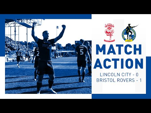 Match Action: Lincoln City 0-1 Bristol Rovers