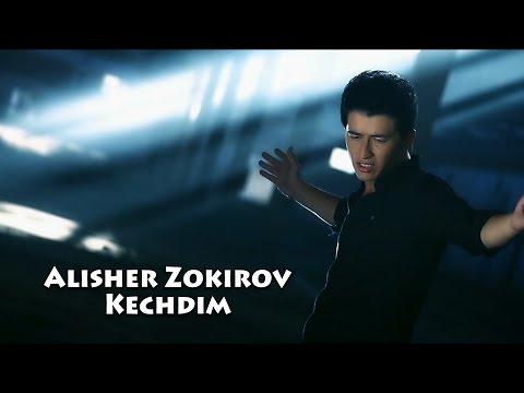Alisher Zokirov - Kechdim   Алишер Зокиров - Кечдим