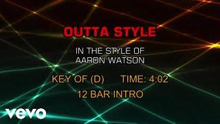 Aaron Watson - Outta Style (Karaoke)