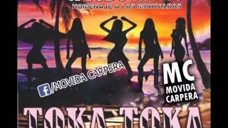 Toka Toka - El Toqueton - (Homenaje A Las Minifaldas) - MC -