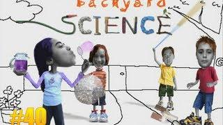 Забавная наука #40 - Backyard Science #40