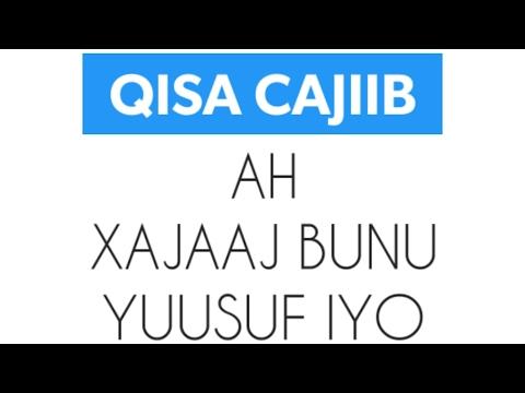 Qisadii xajaaj qreybtii labaad