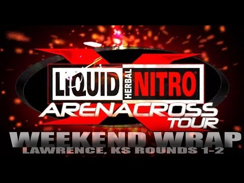 Weekend Wrap Liquid Nitro Energy Drink Arenacross Tour Lawrence, KS