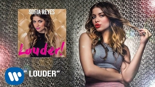 Louder! - Sofia Reyes (Video)