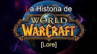 🌎 La Historia de Warcraft [Lore]