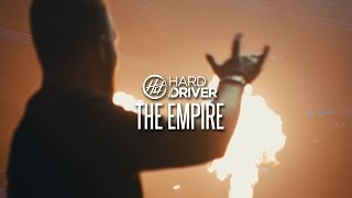 Hard Driver - The Empire (Official Video Clip)