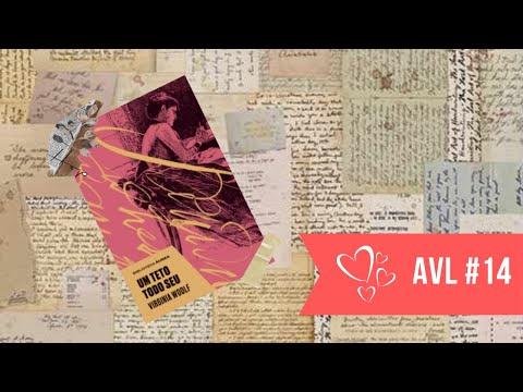 Viajei com: Um Teto Todo Seu - Virginia Woolf - AVL#14