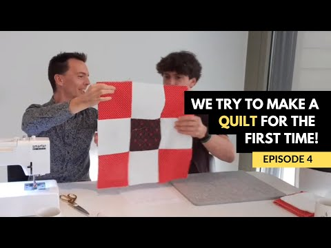 EP 4 - Mark And Richard's First Quilt... For Mom