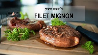 Poor Man's Filet Mignon Steaks