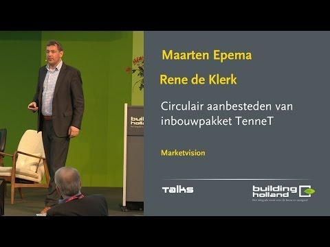Circulair aanbesteden van inbouwpakket TenneT - Maarten Epema & Rene de Klerk