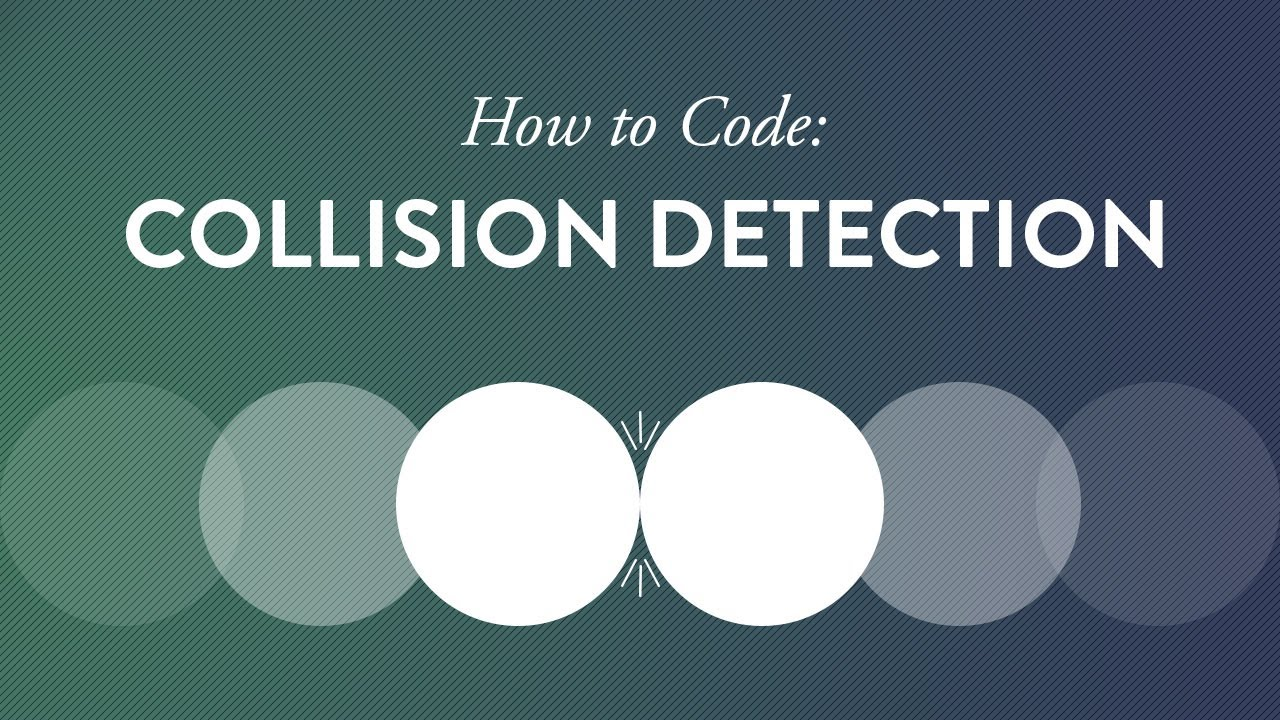 How To Code Collision Detection Part I Vtomb