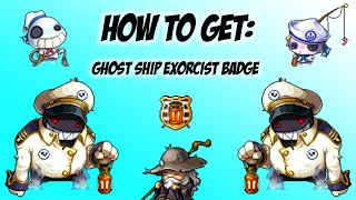 איך להשיג Ghost Ship Exorcist Badge