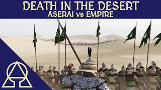 Got the Aserai Blues - Aserai vs Empire - Mount and Blade II Bannerlord