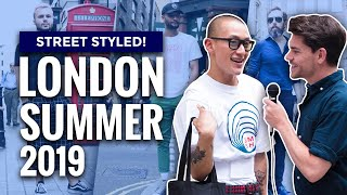 Street Styled | Best Dressed Men In London | Mens Fashion | Summer 2019
