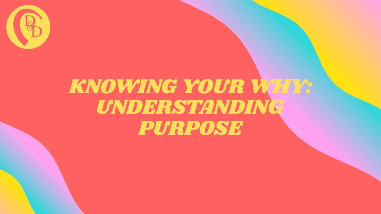 Understanding Purpose