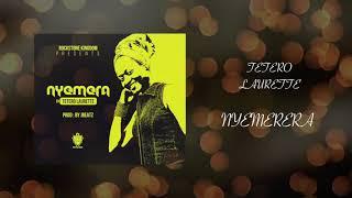 NYEMERERA - TETERO Laurette ( Official Audio)