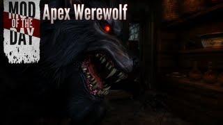 Skyrim Mod of the Day - Episode 239: Apex Werewolf