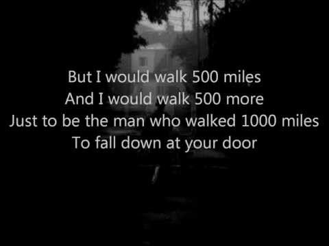 I'm Gonna Be (500 Miles) (1988) (Song) by The Proclaimers