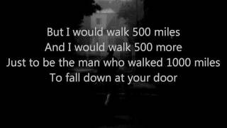 The Proclaimers - 500 Miles (I'm Gonna Be) video