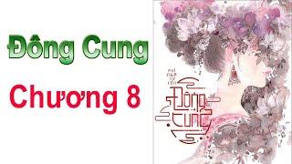 ĐÔNG CUNG - Chương 8 ( EASTERN SUPPLY Chapter 8 )