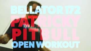 Patricky Pitbull Bellator 172 Open Workout Highlights