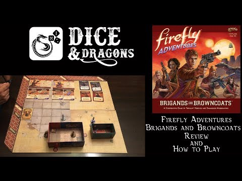Dice and Dragons - Firefly Adventures Review and How to Play