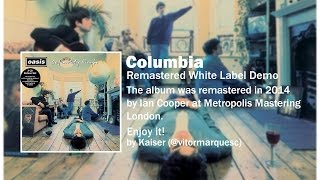 Oasis   Columbia (Remastered White Label Demo)