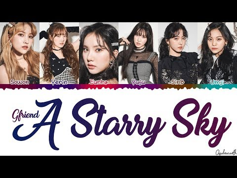 GFRIEND(여자친구) – 'A Starry Sky' Lyrics [Color coded Han-Rom-Eng]