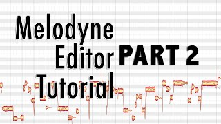 Melodyne Editor - part 2 - More Vocal Tuning (Male Vocals), Formant, Timing and Amplitude Correction