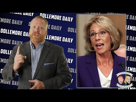 Betsy DeVos Needs an Education About Education - #DollemoreDaily