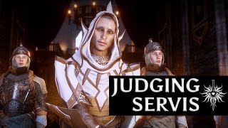Dragon Age: Inquisition - Judgment of Servis (all options)