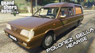 KARAWANEM PO GTA 5 Daewoo-FSO Polonez Bella Hearse