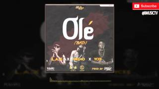 L.A.X - Ole Ft. Ycee x Dremo (OFFICIAL AUDIO 2016)