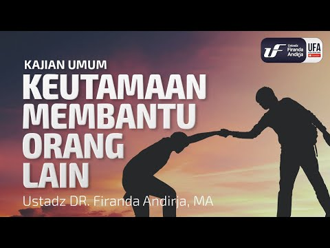 Keutamaan Membantu Orang Lain (Video Kajian)