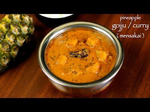pineapple curry recipe | pineapple gojju recipe | ananas menaskai recipe