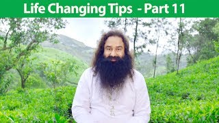 Life Changing Tips Part 11 | Saint Dr MSG Insan