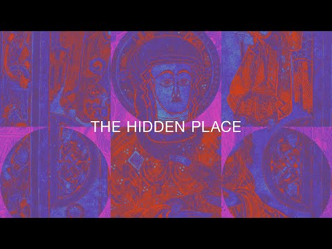 The Hidden Place - Youtube Lyric Video