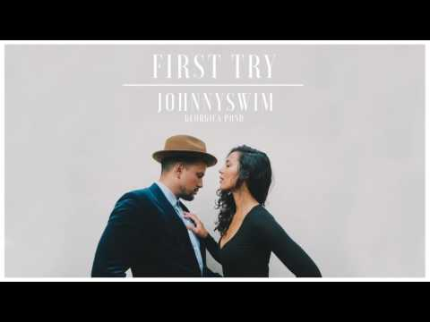 Johnnyswim - First Try (Official Audio Stream)