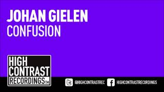 Johan Gielen - Confusion (Original Mix) [High Contrast Recordings]